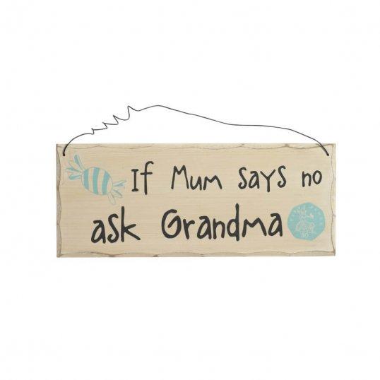 if-mum-says-no-ask-granma